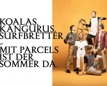 """Parcels stellen Song und Video zu neuer  Single """"Tieduprightnow"""" vor"""