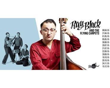 Better Way To Move – Debütalbum des Rockabilly-Quartetts RAY BLACK & THE FLYING CARPETS aus Calw bei Stuttgart // full Album stream + Tourdaten