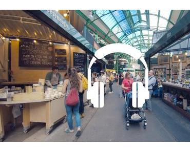 Binaural Audio: London – Borough Market