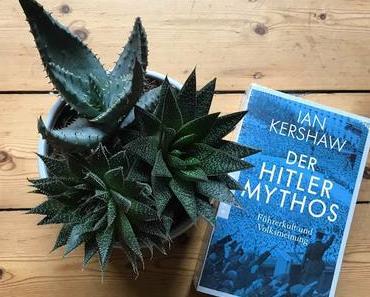 Ian Kershaw - Der Hitler-Mythos