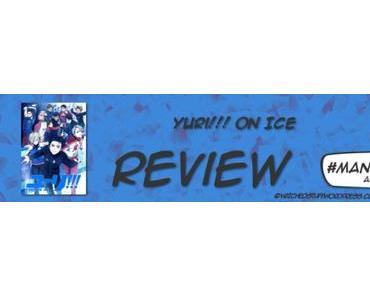 #Mangamonat Animereview: Yuri!!! On Ice