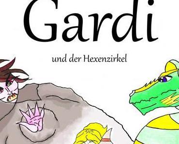 Hexen und Fabelwesen: Gardi und der Hexenzirkel
