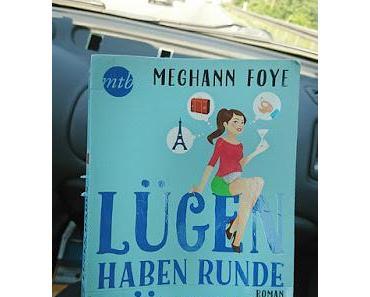 Buchrezension - Lügen haben runde Bäuche von Meghan Foye (Roman mtb/Mira Taschenbuch Verlag)