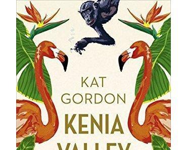 {Rezension} Kenia Valley von Kat Gordon