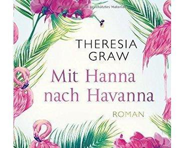 {Rezension} Mit Hanna nach Havanna von Theresia Graw
