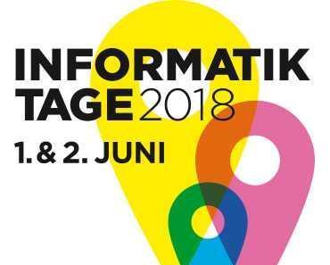 Informatiktage 2018: Digitalisierung zum Anfassen und Diskutieren