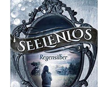 Seelenlos – Regensilber von Juliane Maibach