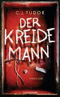 Rezension: Der Kreidemann - C. J. Tudor