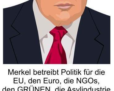 Trump betreibt Politik für das Volk, dass ihn gewählt hatte; Merkel betreibt Politik für die EU, den Euro, den NGOs, den GRÜNEN und der Asylindustrie