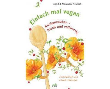 Vegan kochen für mehr Vitalität und Lebensfreude