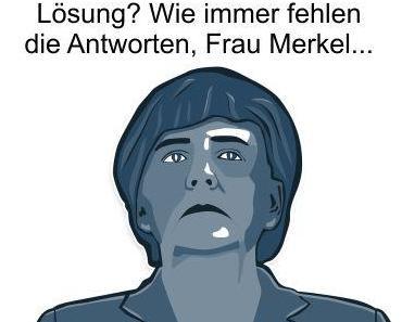 Gemäß Merkel ist abschotten keine Lösung, doch was ist dann die Lösung? Bitte eine Antwort Frau Merkel…