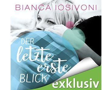Der letzte erste Blick von Bianca Iosivoni