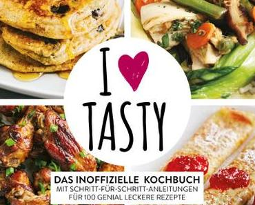 I Love Tasty – Das inoffizielle Kochbuch
