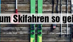 Warum Skifahren geil