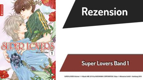 Review zu Super Lovers Band 1