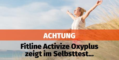 fitline activize oxyplus selbstversuch