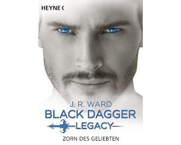 [Rezension] Black Dagger Legacy, Bd. 3 - Zorn des Geliebten - J. R. Ward