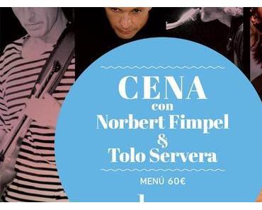 Rhythmus und Geschmack mit Norbert Fimpel & Tolo Servera