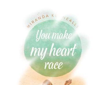 [Rezension] You make my heart race