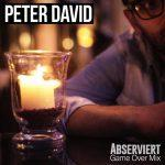 Peter David – Abserviert