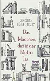 "[Rezension] ""Das Mädchen, das in der Metro las"", Christine Féret-Fleury (DuMont)"