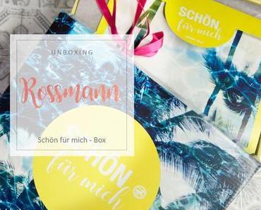 Rossmann - Schön für mich Box - August 2018