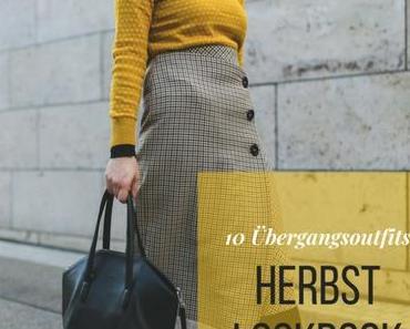 Herbst Lookbook: 10 Übergangsoutfits für den Alltag im Spätsommer