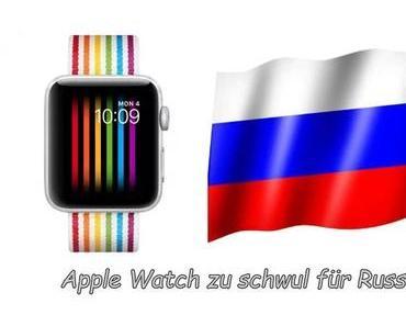 Apple-Watch-Ziffernblatt Pride zu schwul für Russland
