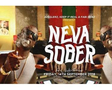 Veranstaltungstipp: Jugglerz, Keep It Real & Fabi Benz present NEVA SOBER – die neue Dancehall Party in Stuttgart!