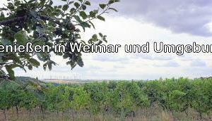 Genuss Weimar Umgebung