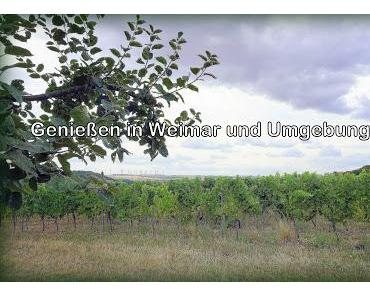 Genuss in Weimar und Umgebung