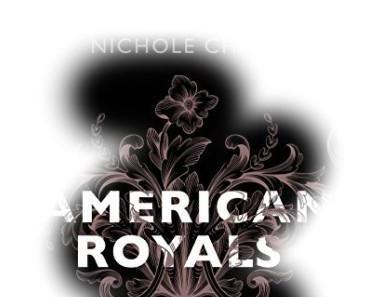 [Rezension] American Royals – Wer wir auch sind