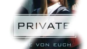 [Rezension] Private: Eine Euch