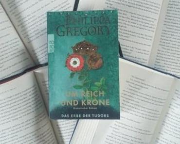 Um Reich und Krone | Philippa Gregory