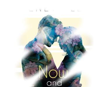 [Rezension] Now and Forever: Weil ich dich liebe