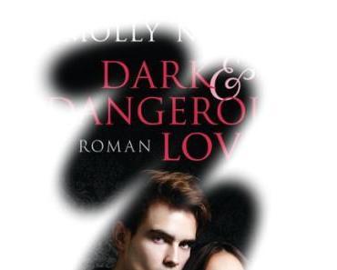[Rezension] Dark and Dangerous Love