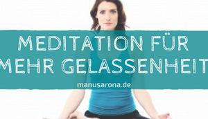 Meditation mehr Gelassenheit