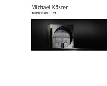 Michael Köster — Monochrome City