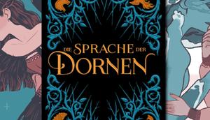 """""""Die Sprache Dornen"""", eine düstere Märchensammlung anderen"""