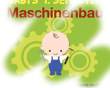 [Rezension] Babys 1. Semester Maschinenbau
