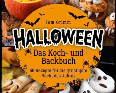 Halloween – Das Koch- und Backbuch