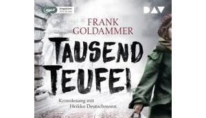 Rezension: Tausend Teufel Frank Goldammer