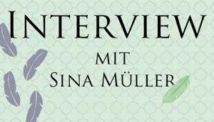 [Autoreninterview] Gespräch Sina Müller...