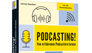 Podcasten leicht gemacht