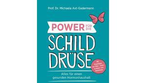 """gelesen: """"Power Schilddrüse"""""""