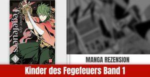 Review zu Kinder des Fegefeuers Band 1