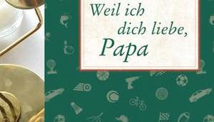 |Rezension| Weil dich liebe, Papa