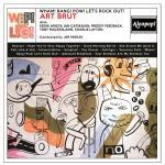 CD-REVIEW: Art Brut – Wham! Bang! Pow! Let's Rock Out!