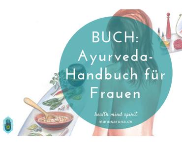 Ayurveda-Handbuch für Frauen von P. Müller-Jani, J. Skippe