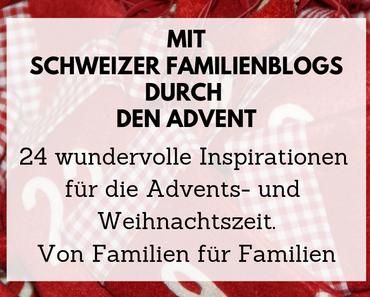 Besonderer Adventskalender: Mit Schweizer Familienblogs durch den Advent